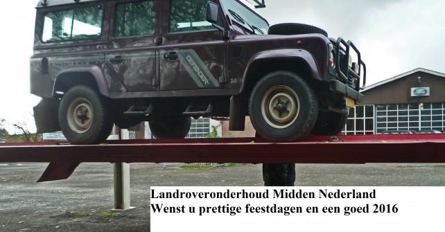 Landroveronderhoud Midden Nederland wenst u prettige feestdagen en een goed 2016